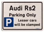 Audi Rs2 Car Owners Gift| New Parking only Sign | Metal face Brushed Aluminium Audi Rs2 Model
